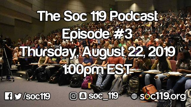 The first day of #Soc119 happens in 8 days!!! So before we start class, Sam and Jeff are going to have one more summer podcast live stream on Thursday. Join the live chat to ask any questions you might have. You can listen to the first two episodes on our YouTube channel or our website.
