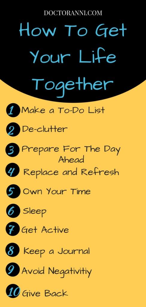 Get Your Life Together with 10 Simple Life Hacks | Doctor Anni Blog | #getyourlifetogether #selfhelp #liveyourbestlife #lifehacks #livelifetofullest