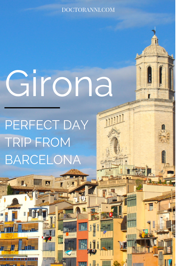 A day trip to Girona is a must-do activity when visiting Barcelona.   Doctor Anni Blog   #traveltospain #gironaspain #spaintravel, #daytripsfrombarcelona #barcelonaspain