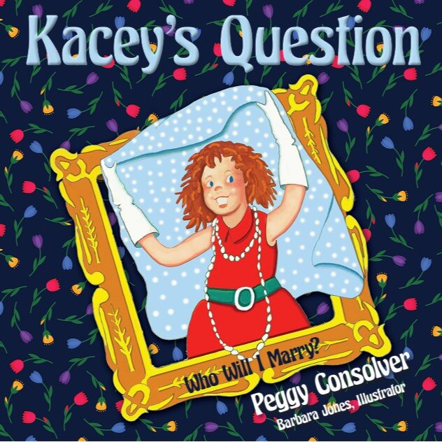 Kacey's Question: Who Will I Marry?  is available at online retailers and wherever fine books are sold!