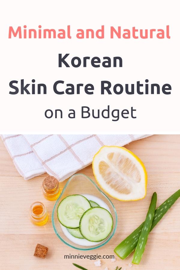 Minimal Natural Korean Skin Care Routine on Budget_Minnieveggie 2.jpg