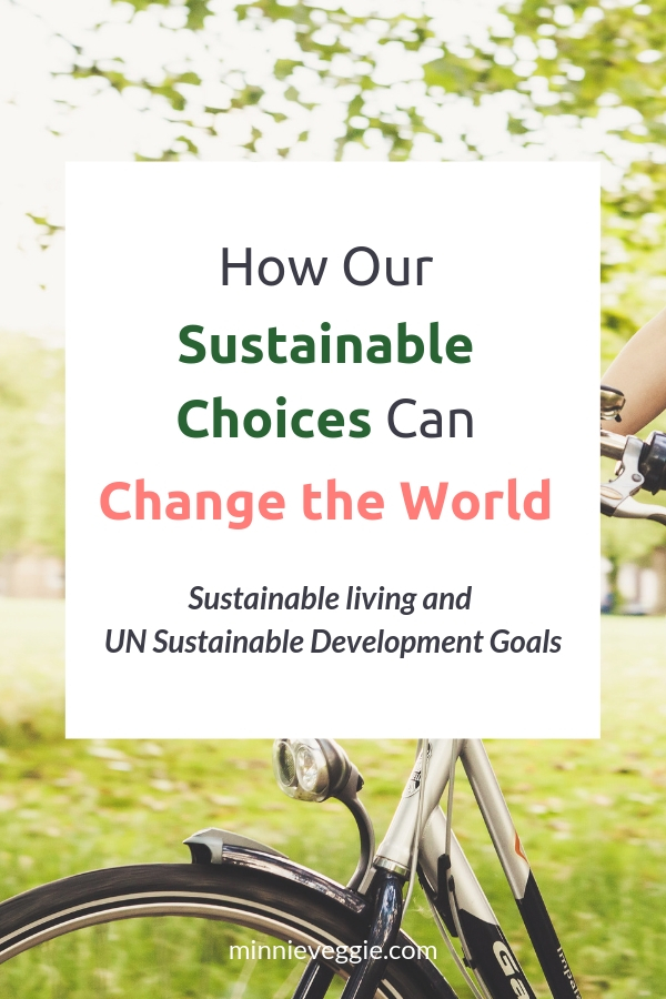 How Sustainable Choices Can Change the World_Minnieveggie_1.jpg