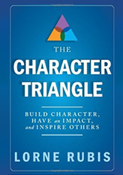 The Character Triangle - Build Character, Have an Impact, and Inspire OthersThe Character Triangle examines and defines the three distinct but interdependent values that, if applied in our daily thoughts and actions, are a playbook for attaining rewards in any type of work or life situation. I identify relevant and timely examples of role models—thinkers and doers in diverse fields of endeavor—drawn from contemporary life and from my own experience to truly illustrate the power of The Character Triangle.