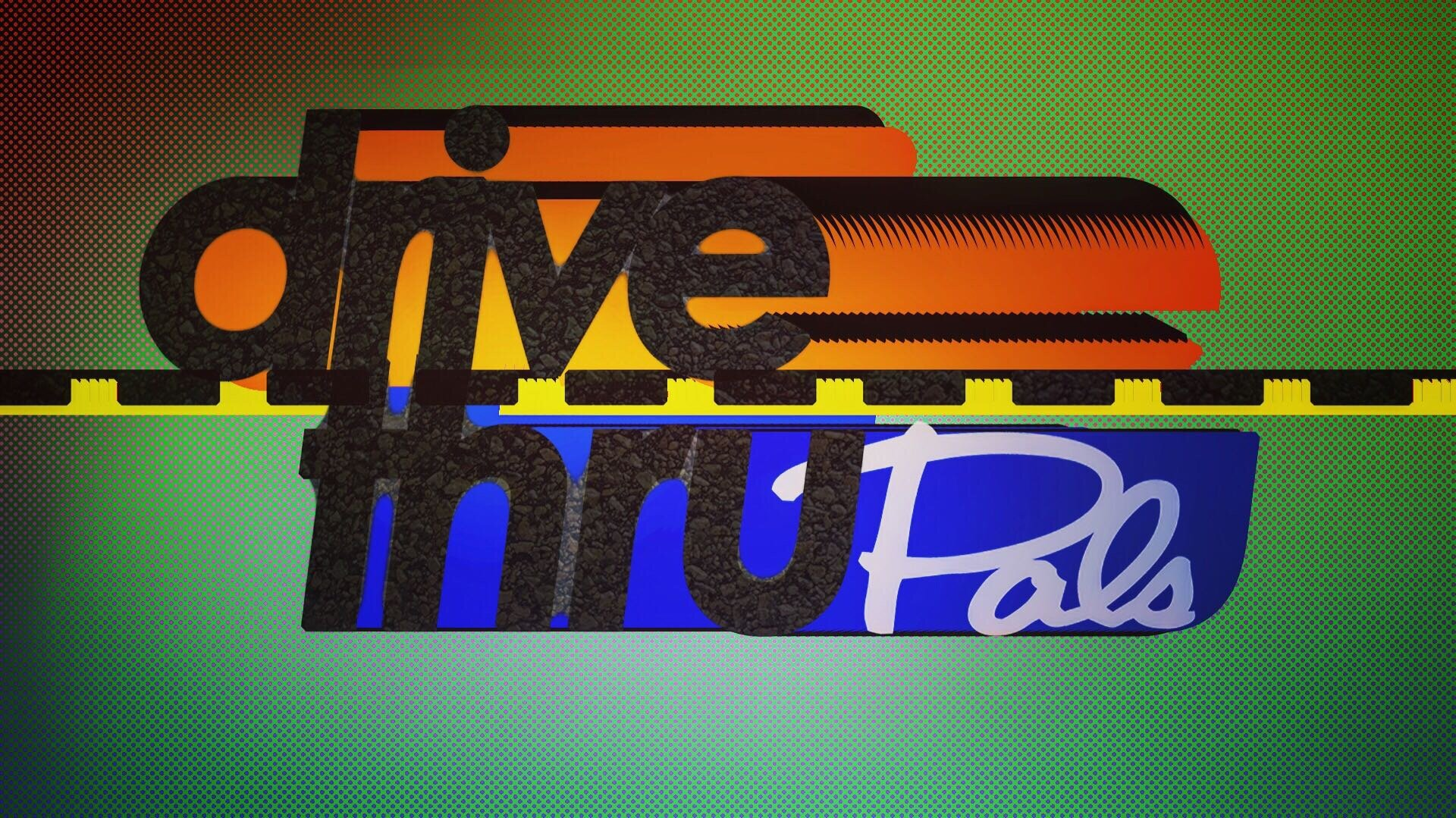 Drive Thru Pals