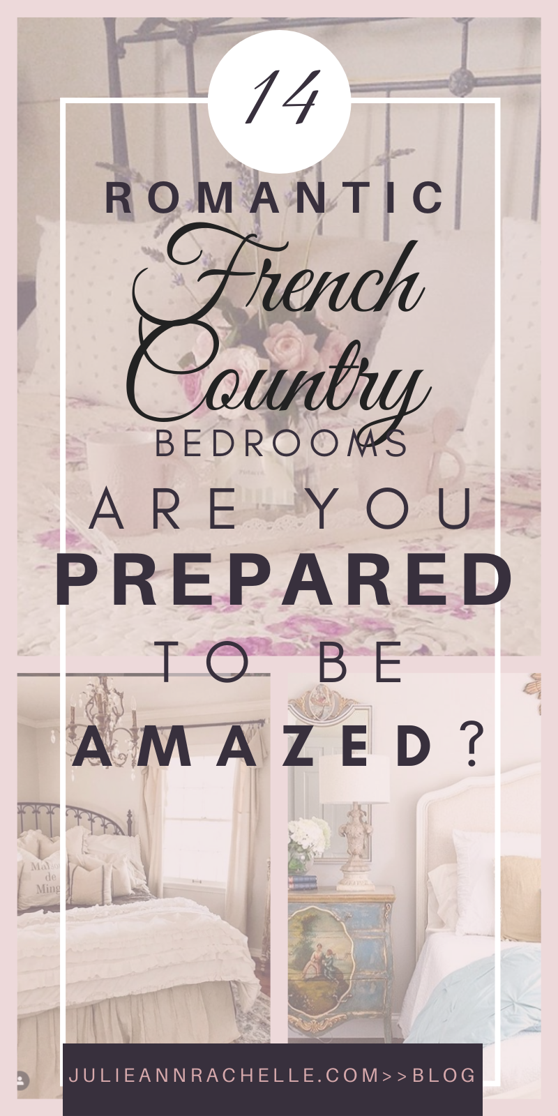 Romantic French Country Bedrooms Are You Prepared To Be Amazed Online Virtual Interior Design Julie Ann Rachelle