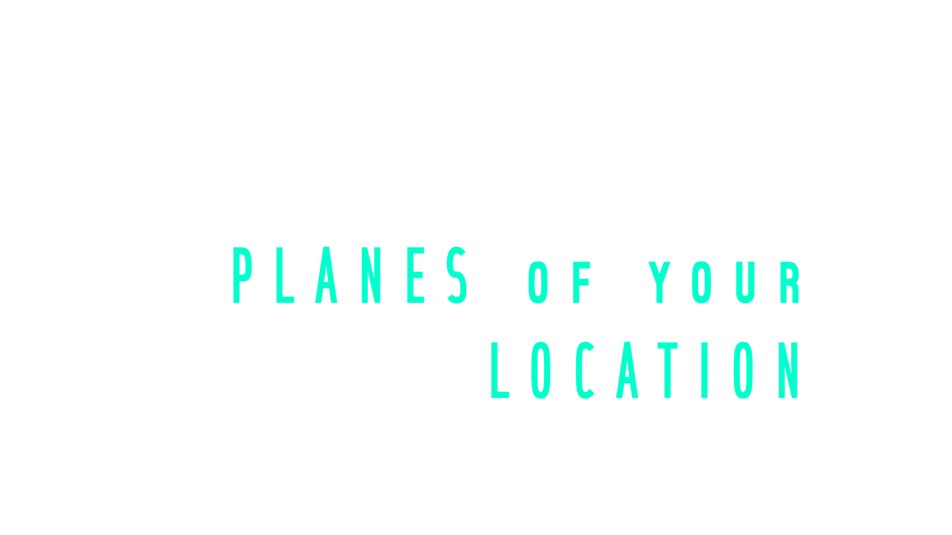 PLANES of Your LOCATION.png