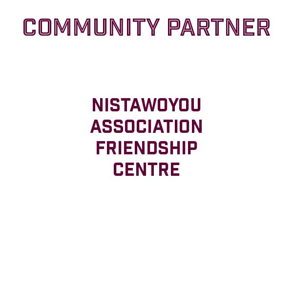 Thank you Nistawoyou  Association  Friendship  Centre