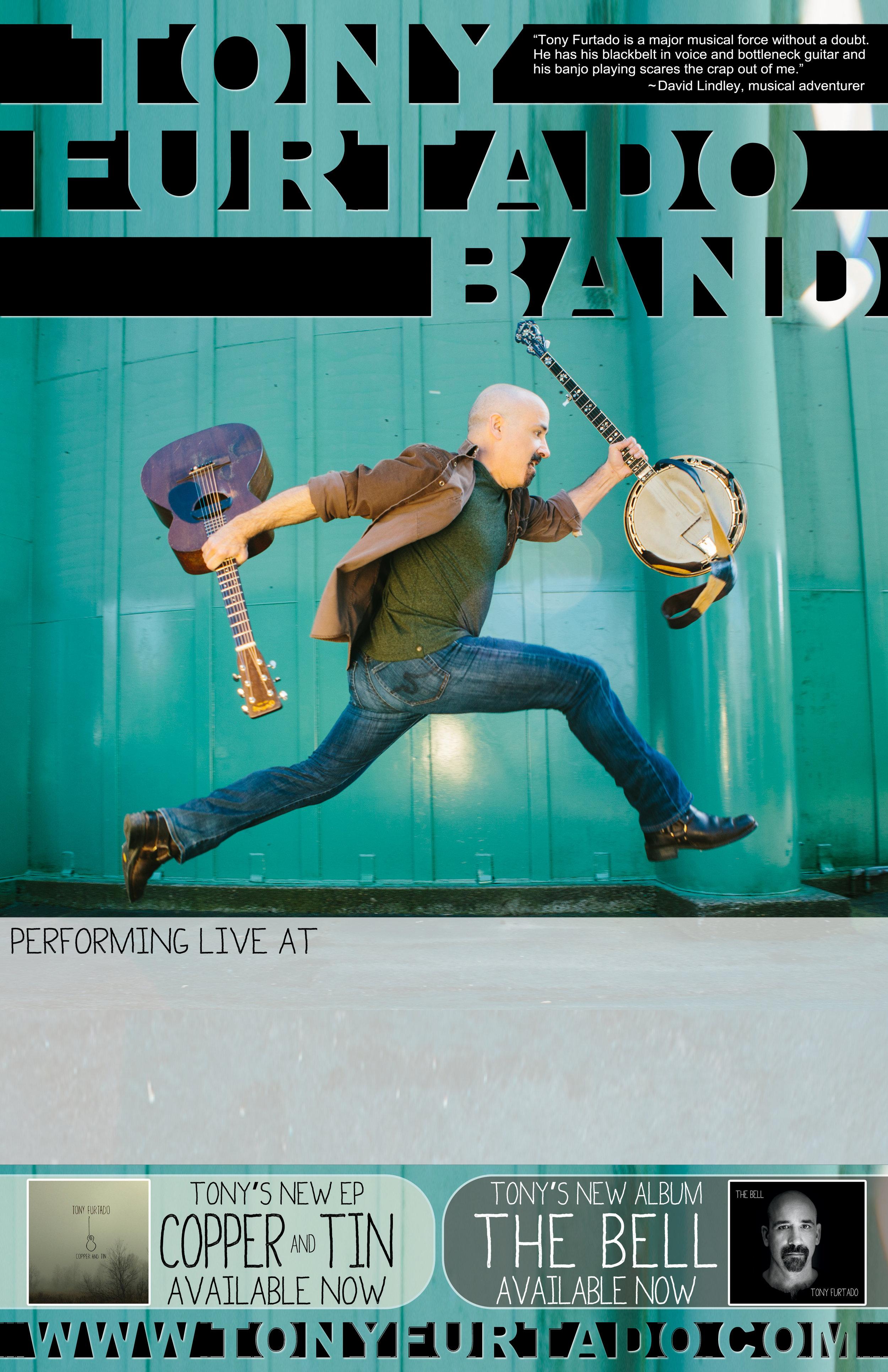 Tony Furtado BAND Poster