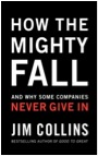 Jim Collins - How Mighty Have Fallen