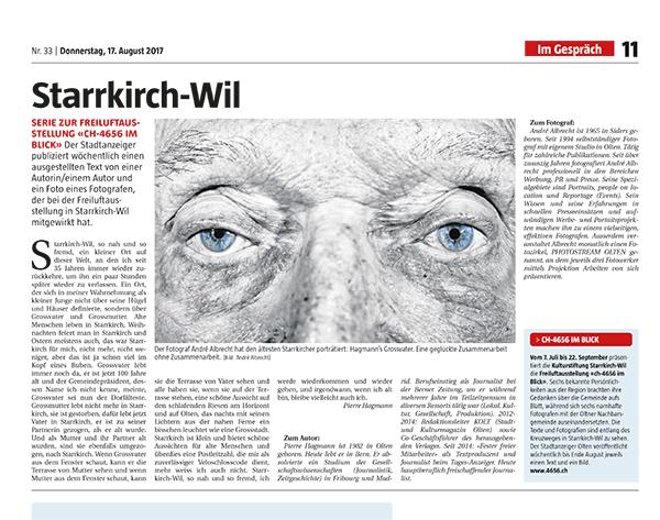 Starrkirch-Wil - Starrkirch-Wil, so nah und so fremd, ein kleiner Ort auf dieser Welt, an den ich seit 35 Jahren immer wieder zurückkehre, um ihn ein paar Stunden später wieder zu verlassen. Dieser Beitrag ist geschrieben von Pierre Hagmann und mit Fotografien von André Albrecht.