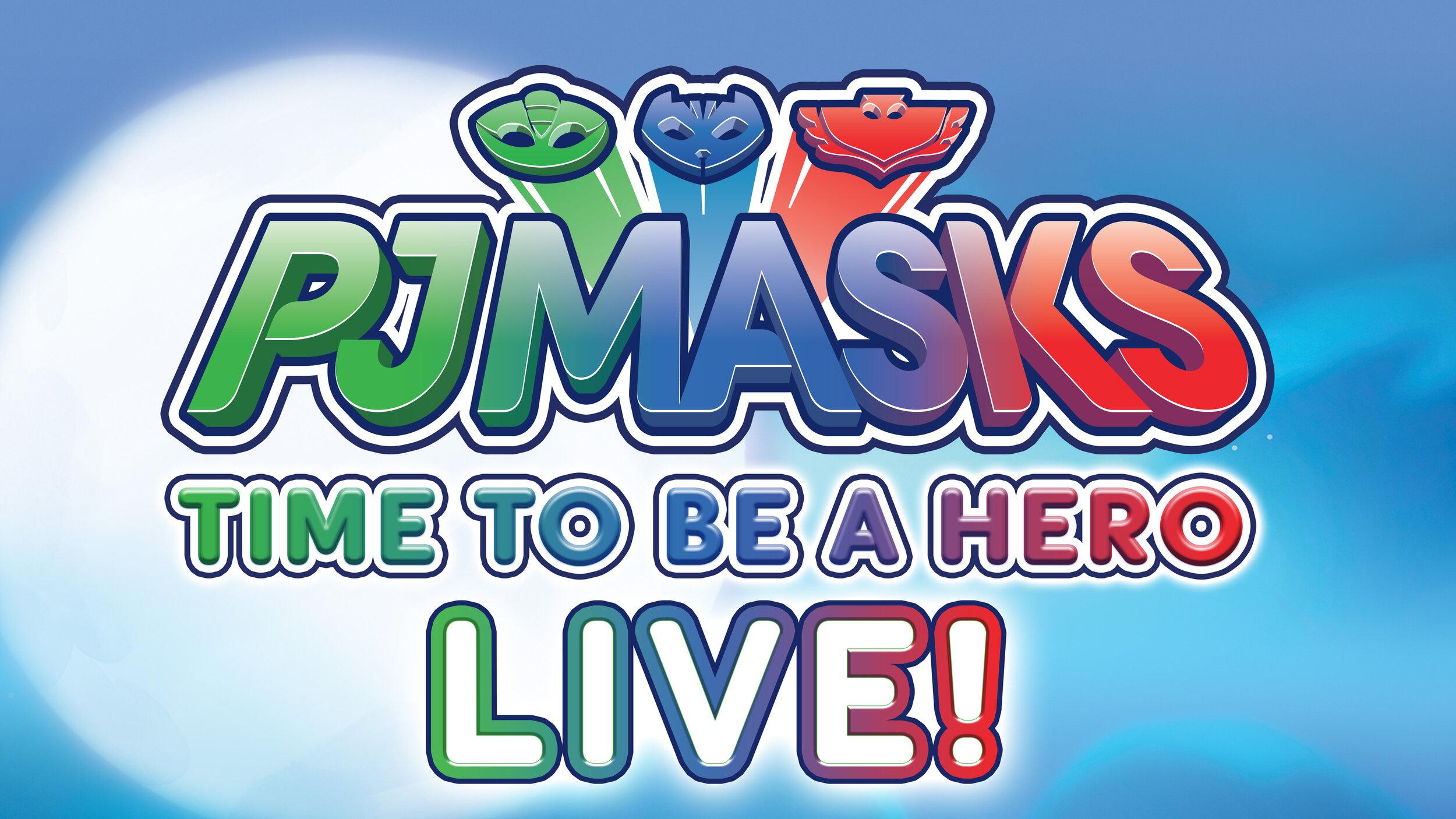PJ MASKS LIVE.jpg