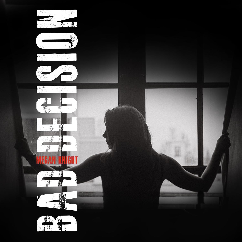 Bad Decision_Album Cover.jpg