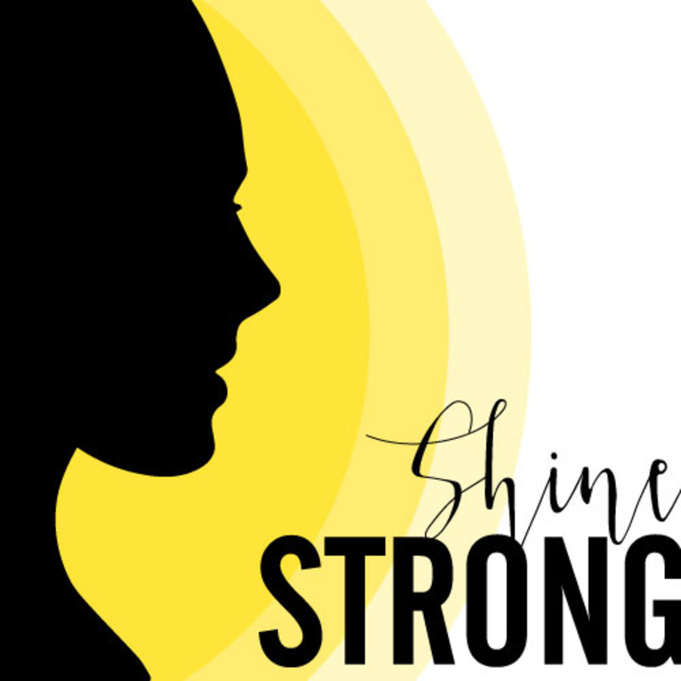 Shine Strong Podcast Image, Interview with Dr. Alison Mitzner about pregnancy, new moms, and kids health