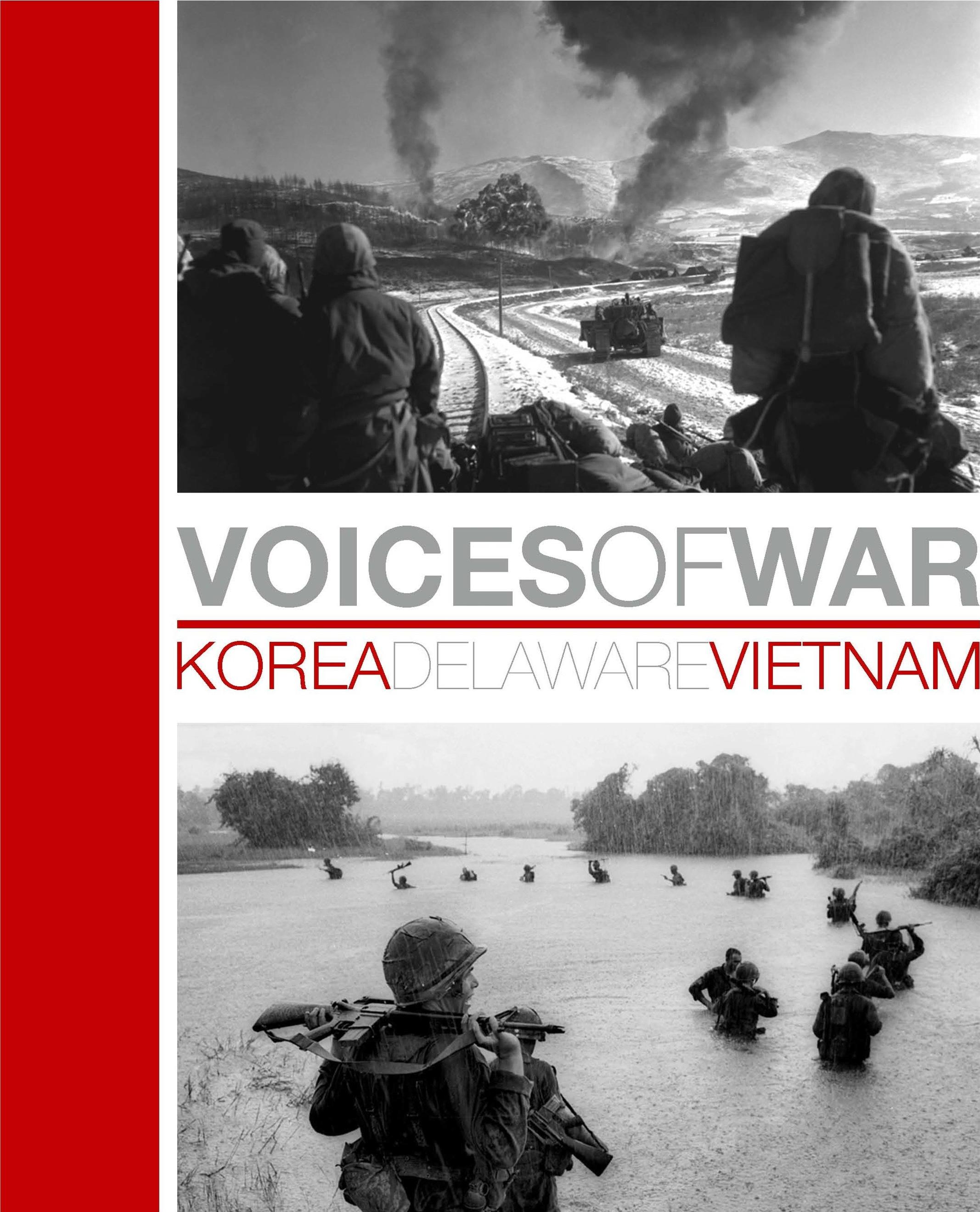 Voices of War Korea Vietnam Delaware
