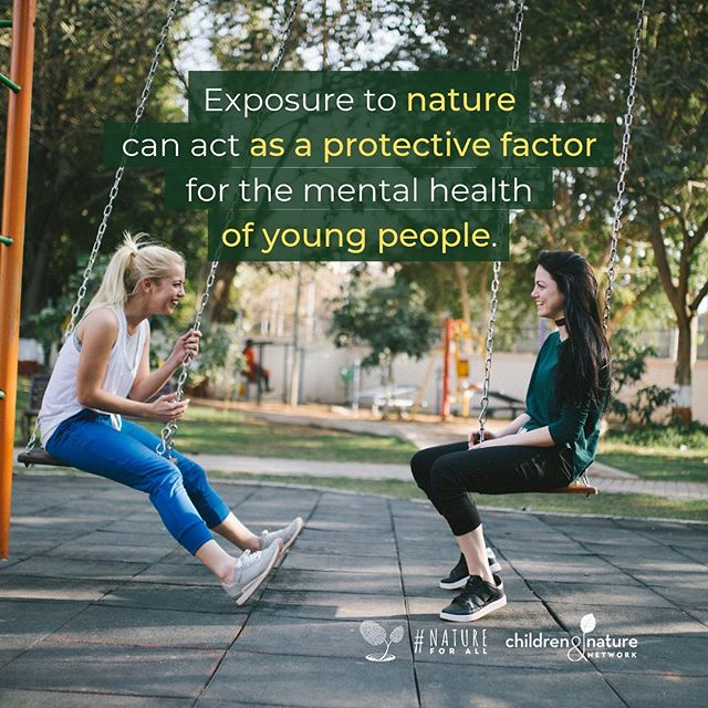 """Exposure to nature can act as a protective factor for the mental health of young people."" #NatureForAll • Find out more about how and why nature is good for people of all ages here: http://natureforall.global/why"