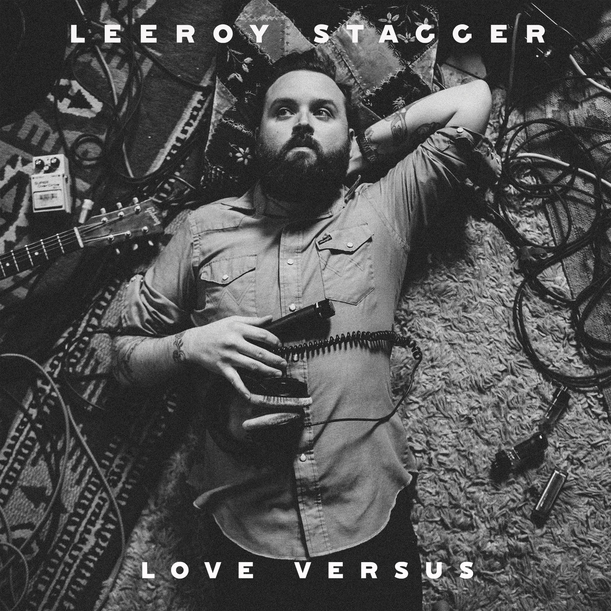 LEEROY STAGGER Love Versus: Co producer (2017)