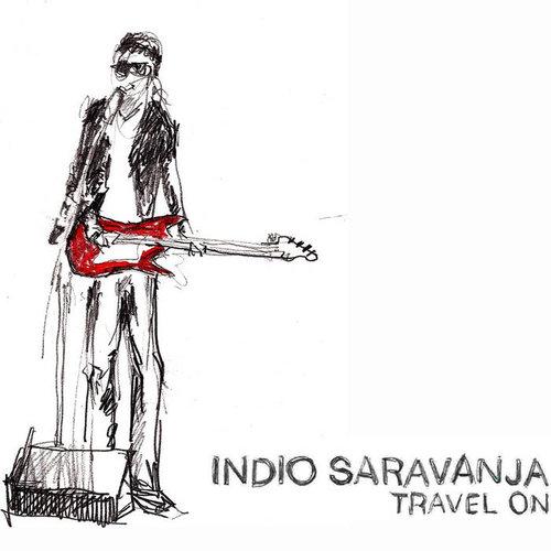 INDIO SARAVANJA  Travel On  Engineer  (2012)