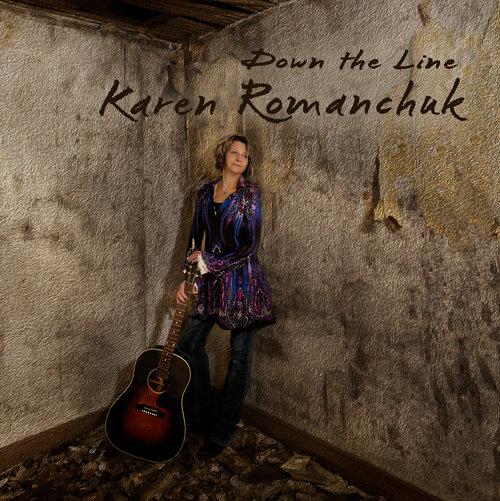 KAREN ROMANCHUCK  Down the Line  Engineer / Mix  (2014)