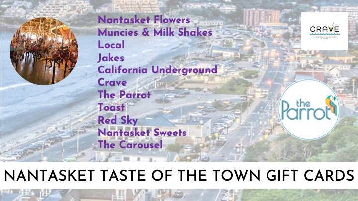 NANTASKET TASTE OF THE TOWN   Spend days by the sea in Hull wandering around Nantasket Beach as you enjoy a wide variety tastes and experiences across town. This package includes gift certificates from Toast, Red Sky, Nantasket Sweets, Crave, Munchies and Milk Shakes, Red Parrot, Jake's, California Underground, Local 02045, the Carousel, California Underground, and Nantasket Flowers?.! Endless opportunities while at the beach, walking the boardwalk, or a night out.  Value: $625