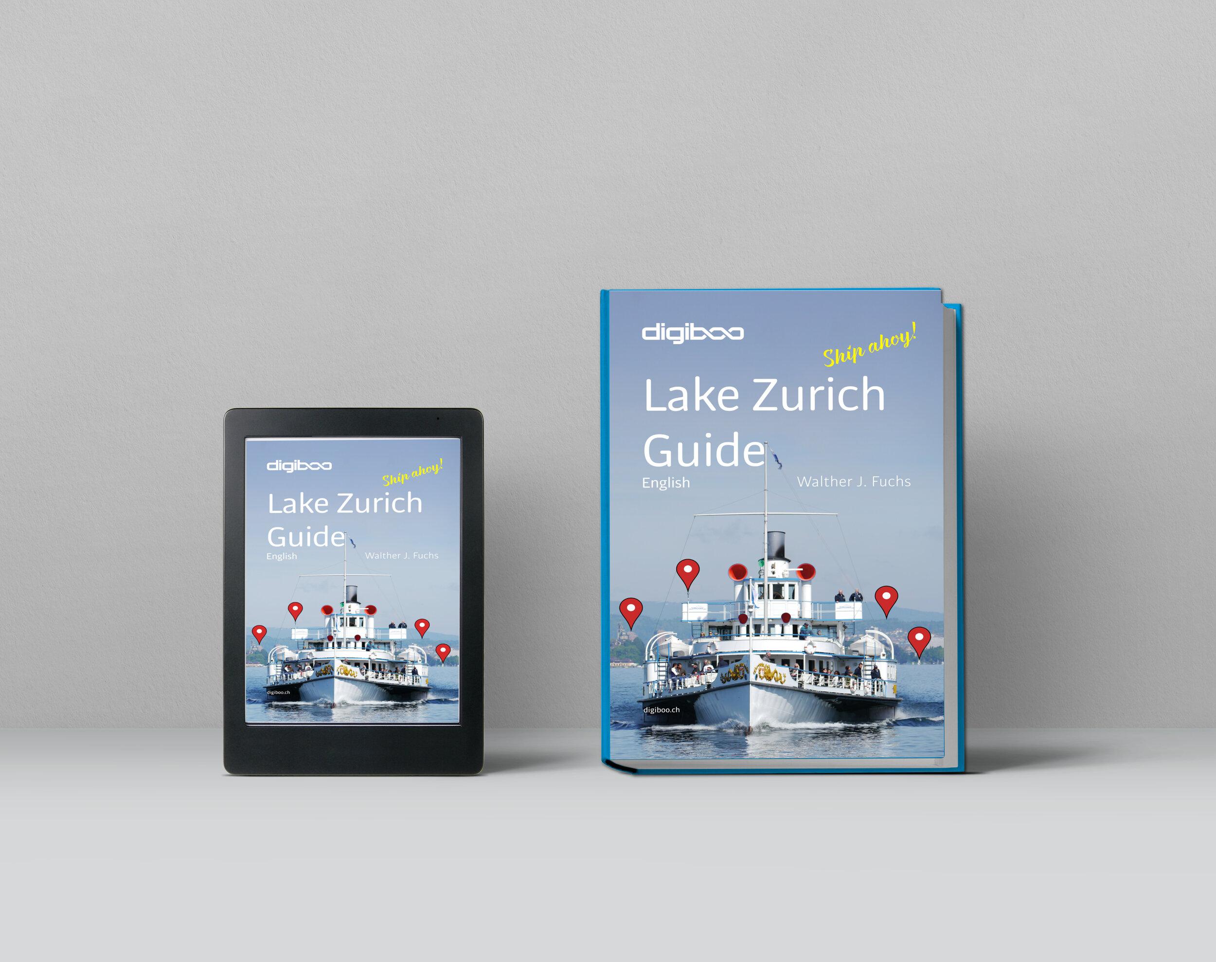 Lake Zurich Guide   : Ship  ahoy! Print and E-Book