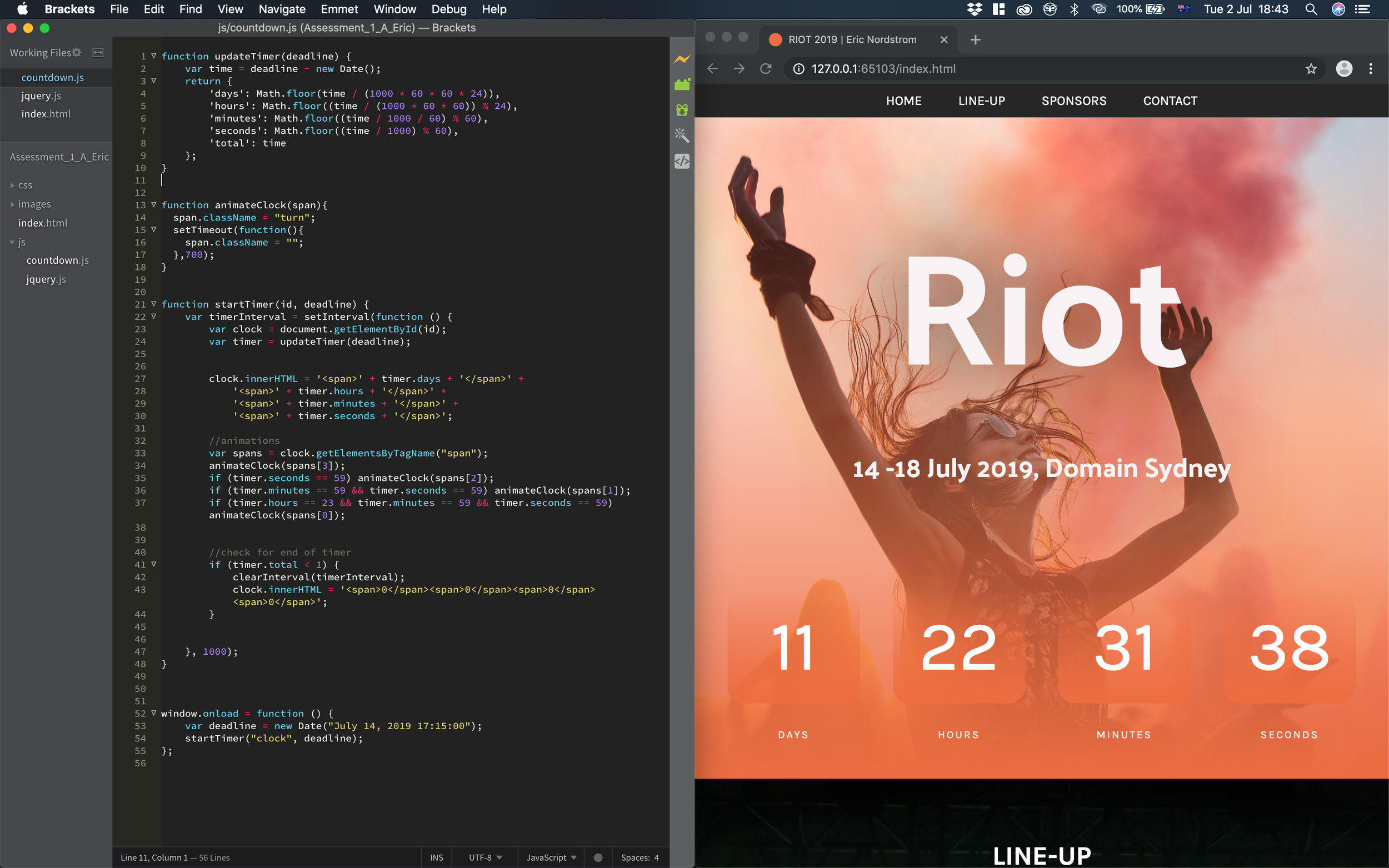 Countdown - My code in Brackets for the countdown clock. Outcome: I learned more about JavaScript in this project and the challenge was to code with JavaScript because I am new to it, but in the end it all worked out