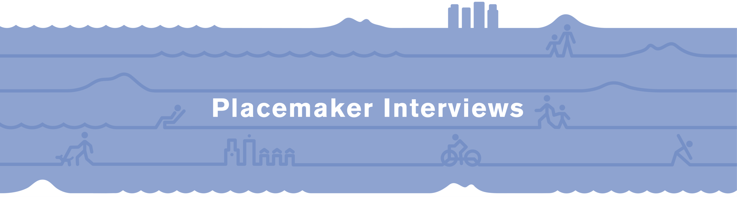 Placemaker Interviews-03.png