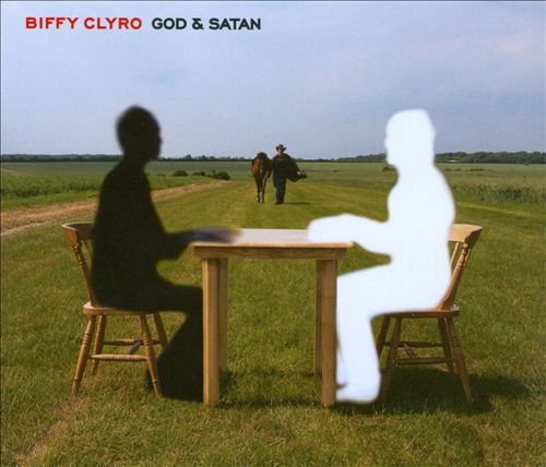 Biffy Clyro — God & Satan   Release date  : Aug. 23, 2010   Label  : 14th Floor/Warner UK   Credit  : Engineer, Mixer