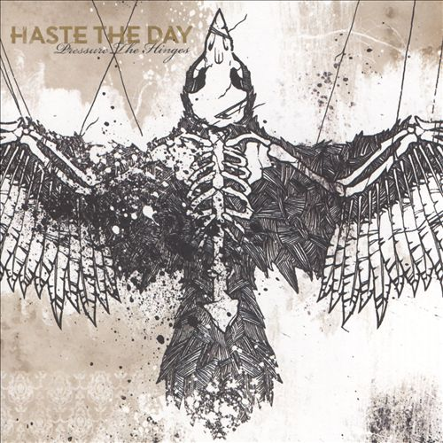 Haste the Day — Pressure the Hinges   Release date  : Mar. 20, 2007   Label  : Solid State   Credit  : Programming, Engineer, Producer