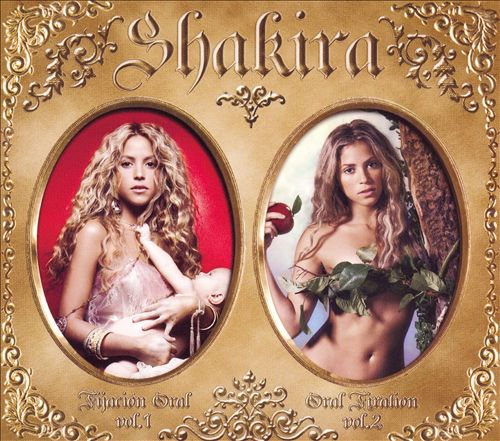 Shakira — Oral Fixation Volume 1-2   Release date  : Dec. 05, 2006   Label  : Epic Records   Credit  : Engineer