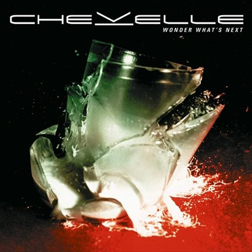 Chevelle — Wonder What's Next   Release date  : Oct. 08, 2002   Label  : Epic/Sony   Credit  : Programming, Digital Editing