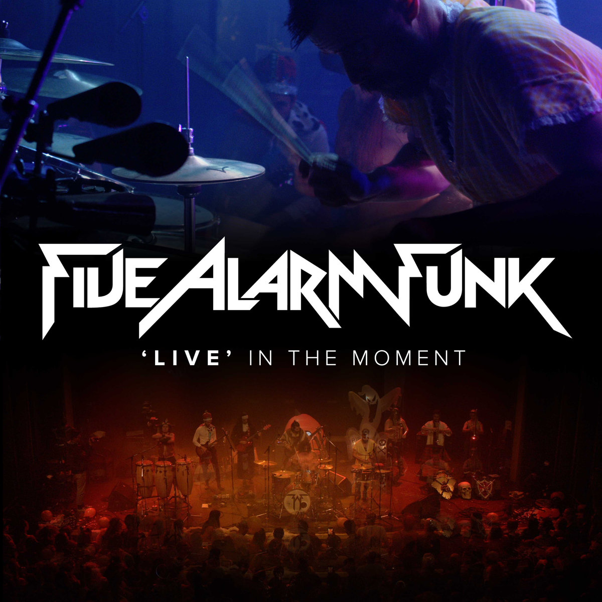 Five Alarm Funk -Live in the Moment  Release date:  Dec 14, 2018  Credit:  Mixer