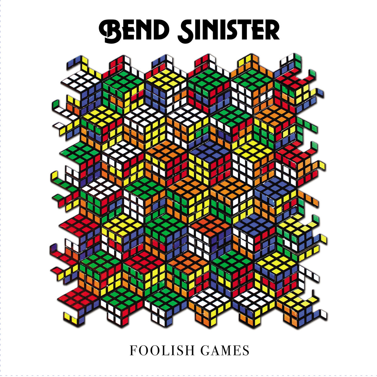 Bend Sinister -Foolish Games  Release date :June 8, 2018  Label :Cordova Bay  Credit :Mixer