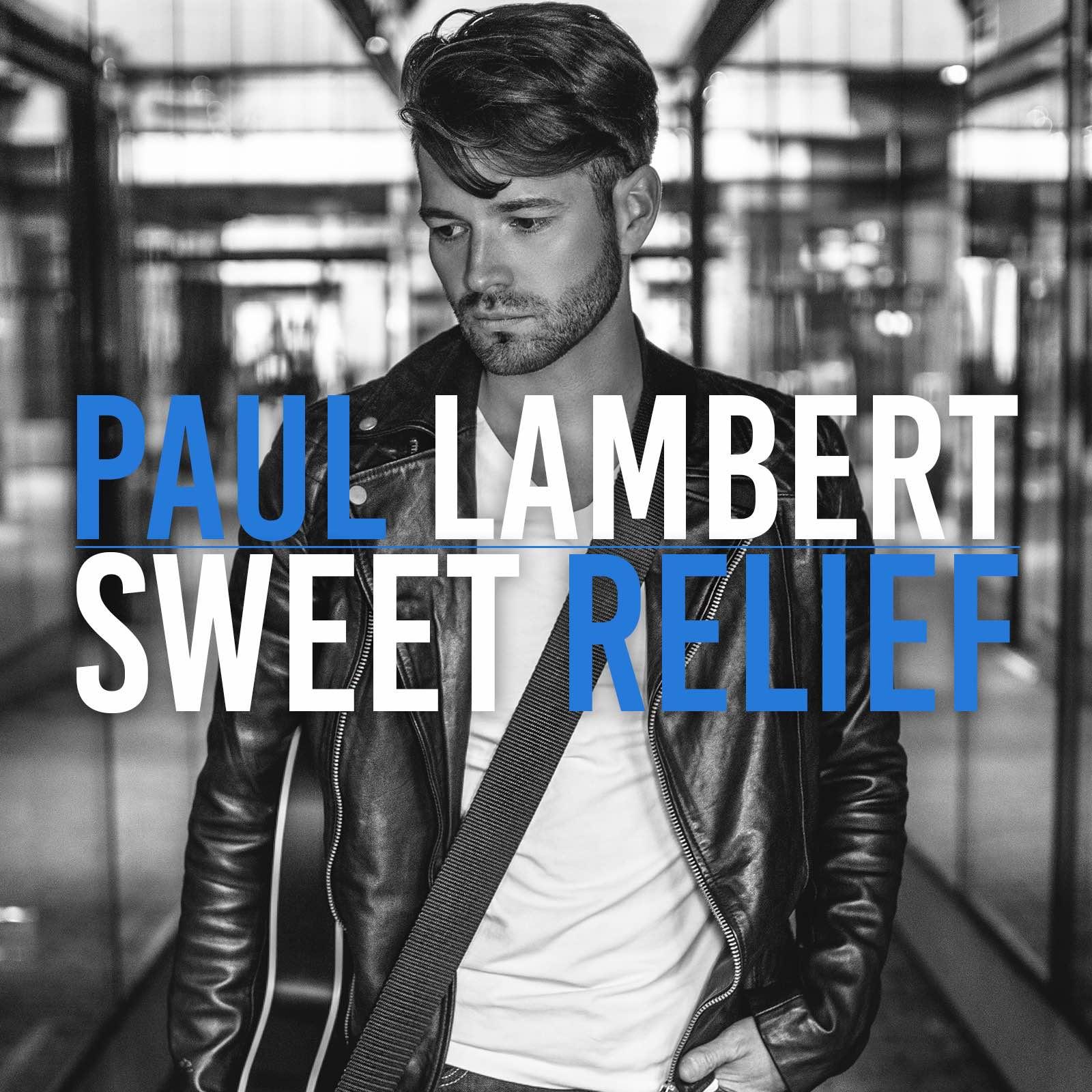 Paul Lambert -Sweet Relief  Release date :Jan 23. 2017  Credit :Producer, Engineer, Mixer