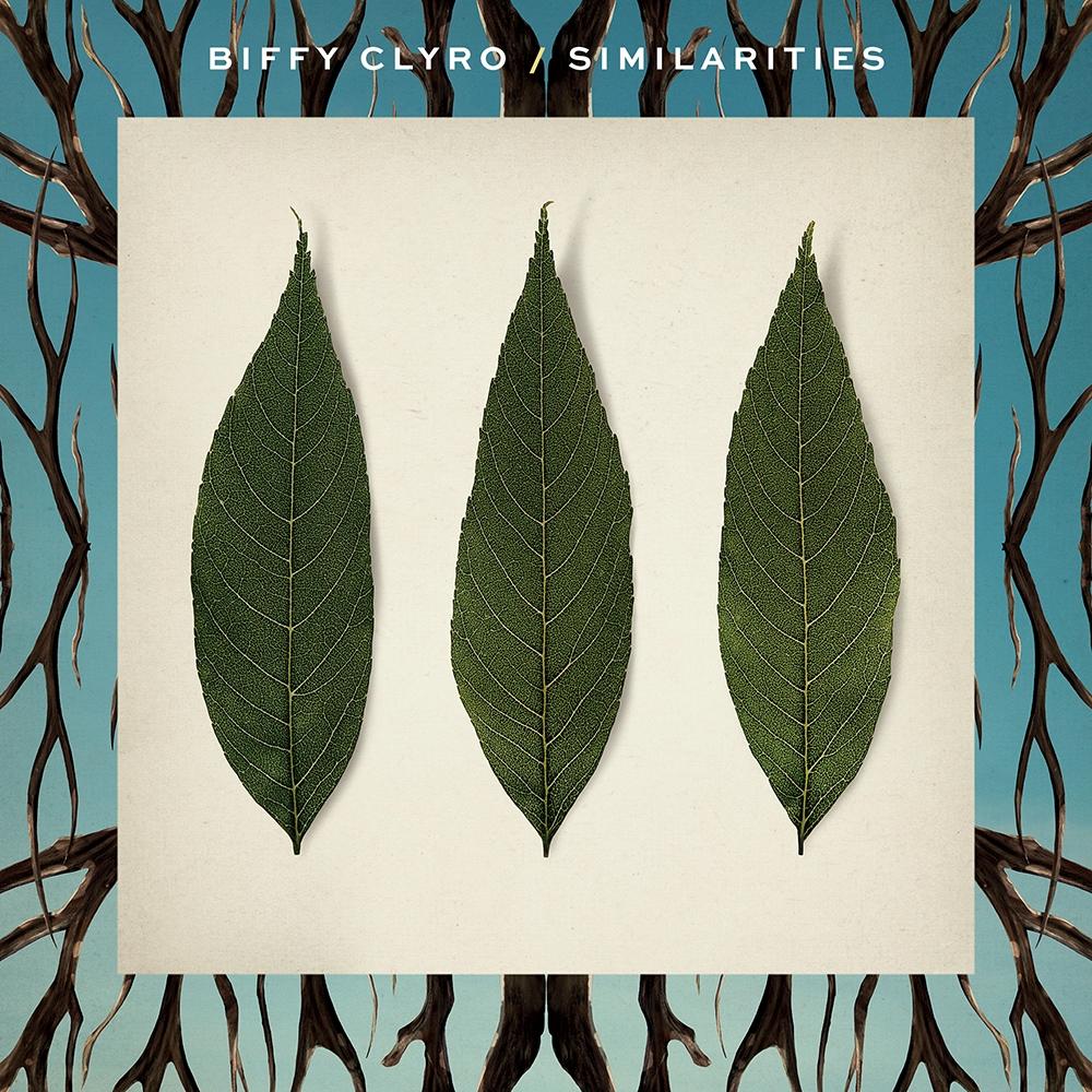 Biffy Clyro -Similarities  Release date :July 18, 2014  Label :14 Floor  Credit :Mixer