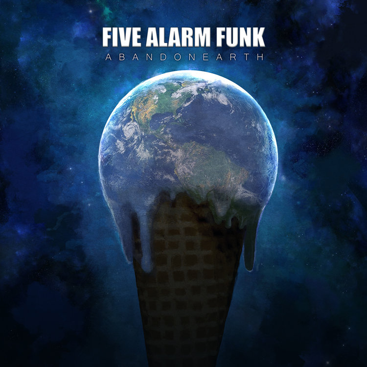 Five Alarm Funk -Abandon Earth  Release date :June 7, 2014  Credit :Producer, Engineer, Mixer, Keyboards