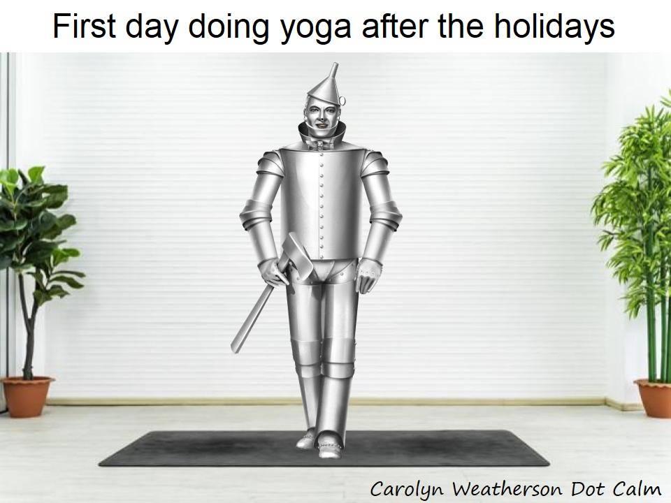 yoga meme tin man.jpg
