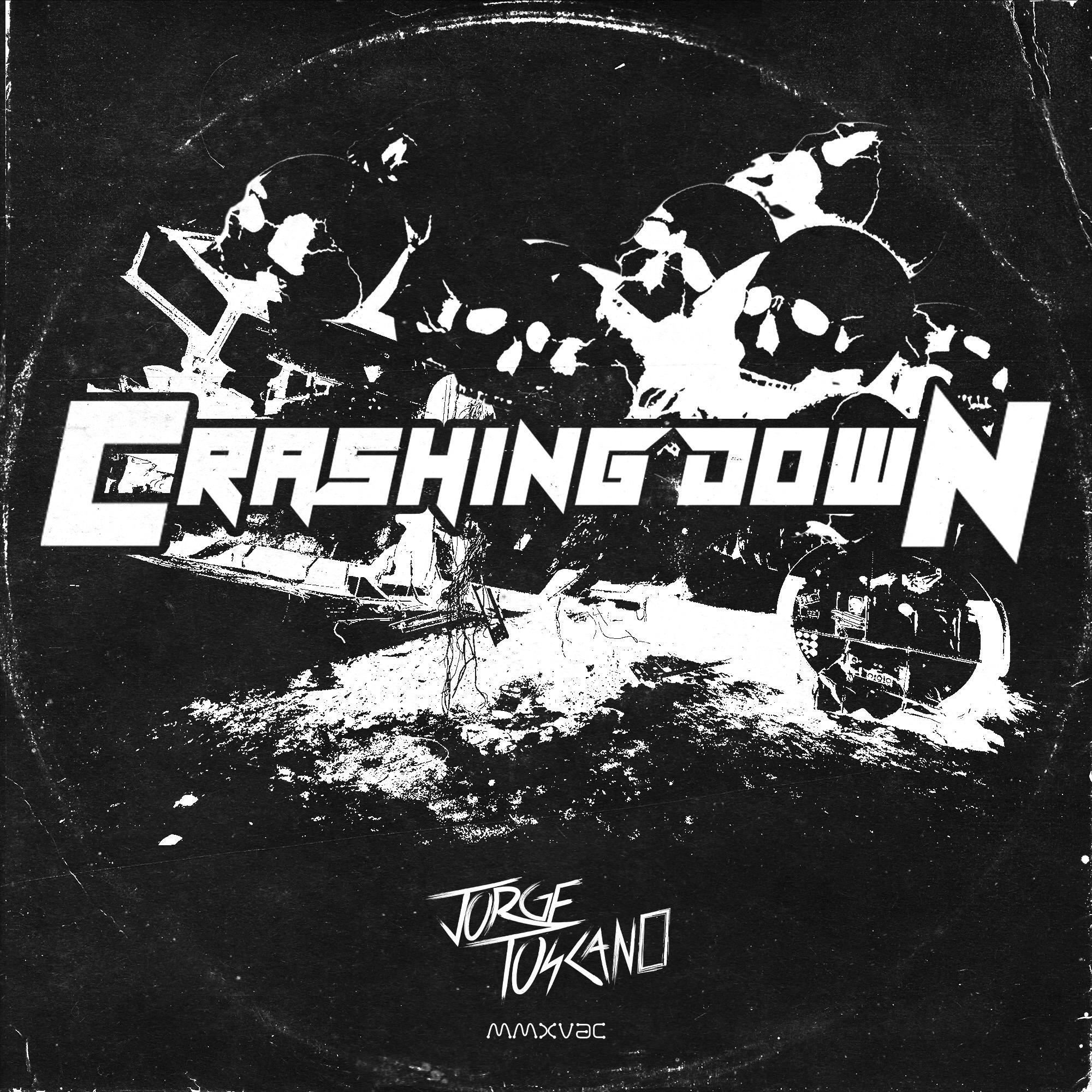 JORGE TOSCANO - CRASHING DOWN
