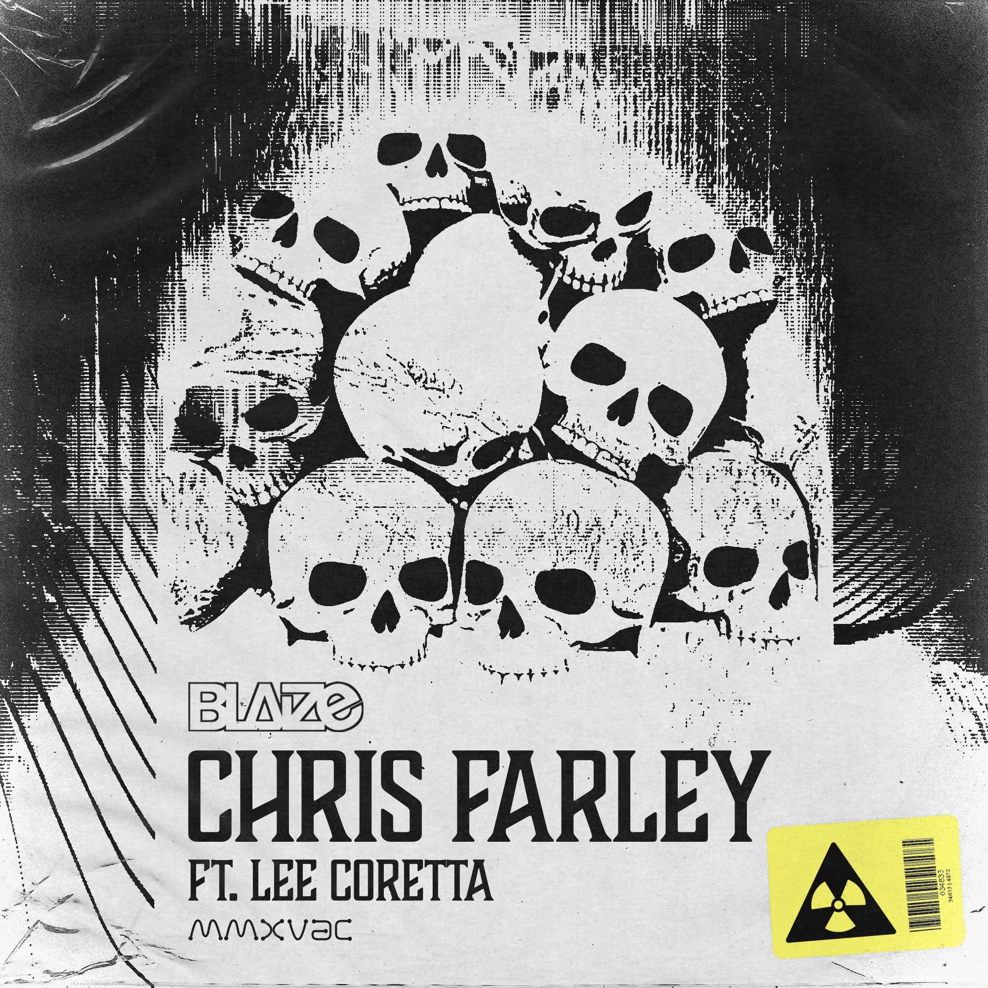 Blaize Ft. Lee Coretta - Chris Farley