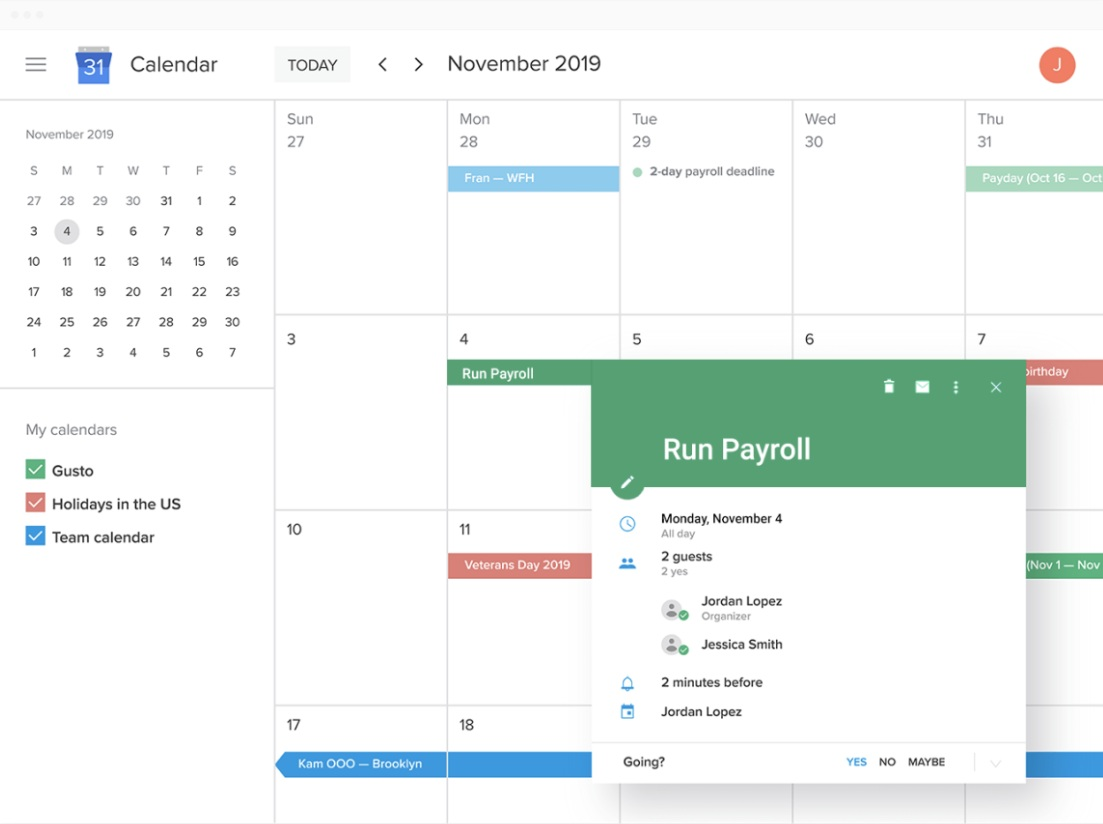 Key dates and tasks, always on your calendar. - Approved time off, key dates, and payroll reminders automatically populate on your favorite calendar — making it that much easier to tackle your to-do list.Gusto supports Google, Outlook, and iCal.