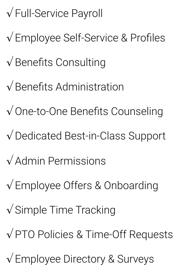 $10/mo per person plus $200 base price - Payroll, time tracking, and other tools for busy, growing businesses.