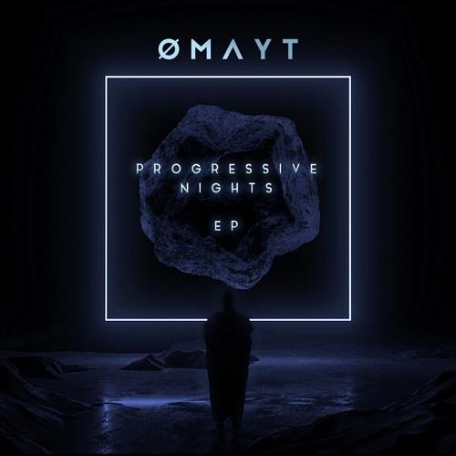 OMAYT - Progressive Nights (EP)