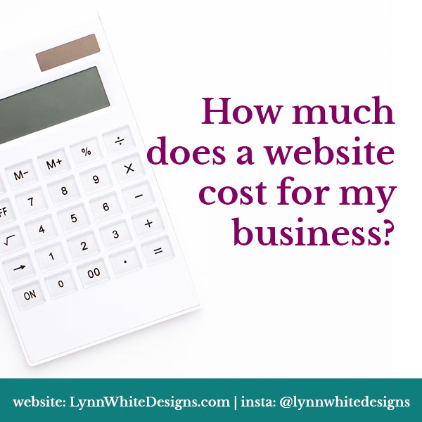 How-much-does-a-website-cost-for-my-business-by-Lynn-White-Designs