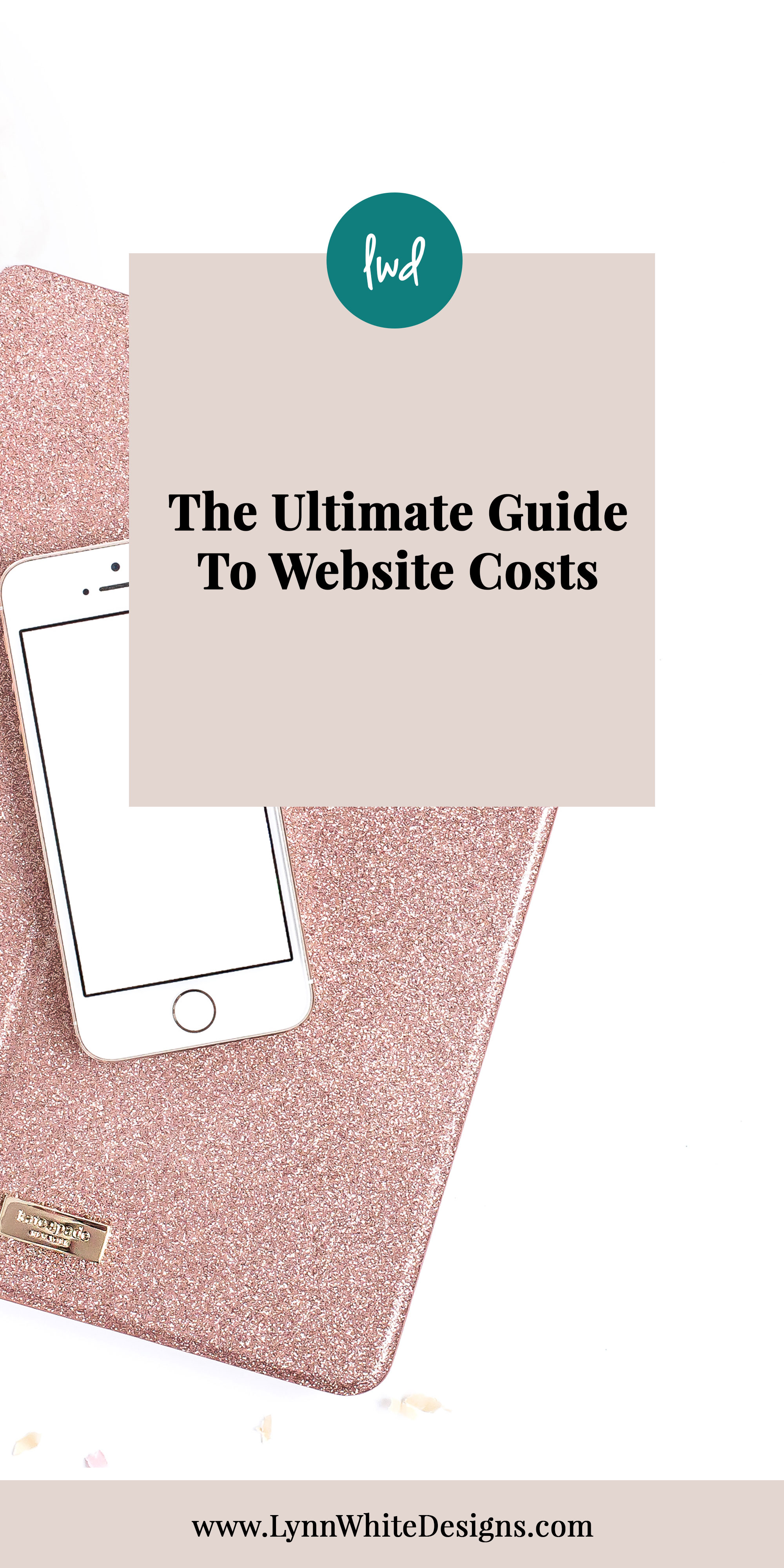 Ultimate-Guide-to-Website-Costs-by-Lynn-White-Designs