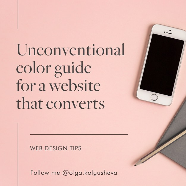 UNCONVENTIONAL COLOR GUIDE FOR WEB DESIGNERS  How to use color to make your website convert more?  Swipe the gallery to read more!  #webdesign #girlbossing #womenintech #squarespacedesigner #wordpress #bizbabes #smb #makeawebsitethatconverts