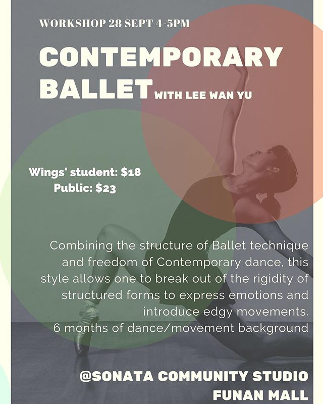 *NEW WORKSHOP* Contemporary Ballet 👯‍♀️ Join @aerisleewy as she blends the structure of Ballet techniques with the freedom of Contemporary dance and expression. One day only @ Saturday, 28 Sept, 4-5pm at @sonatadancewear community studio in @funansg.  Open to beginners with at least 6 months dance experience.  Tickets on sale now! ☎️ Call or email us to purchase. #wingstoswingsworkshop #wingstoswings