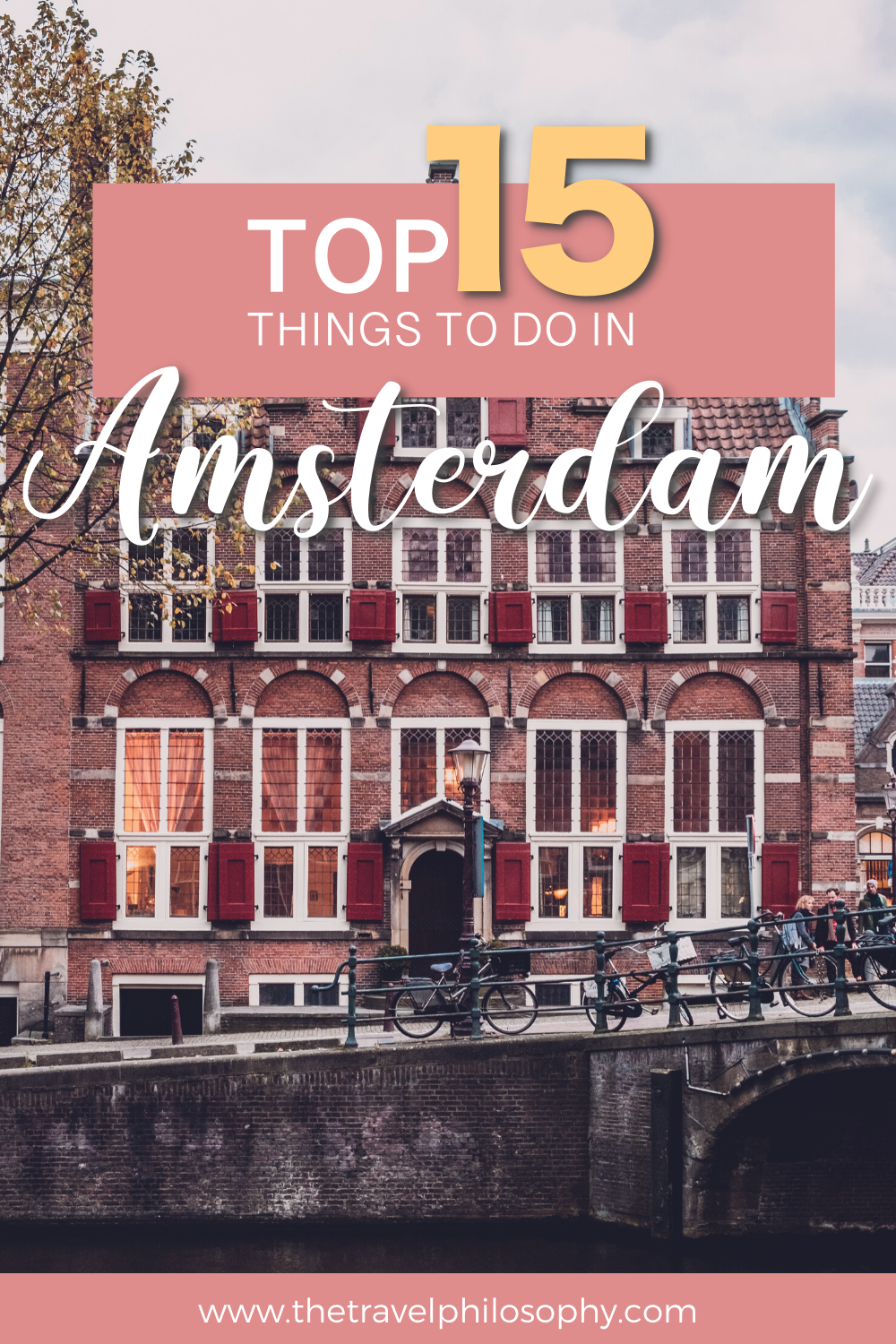 Top 15 Things to Do in Amsterdam