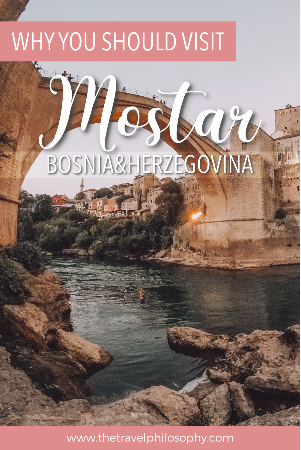 Why You Should Visit Mostar, Bosnia and Herzegovina