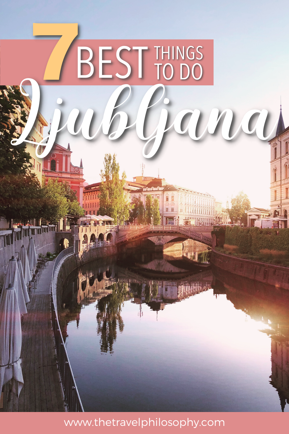 7 Best Things to Do in Ljubljana