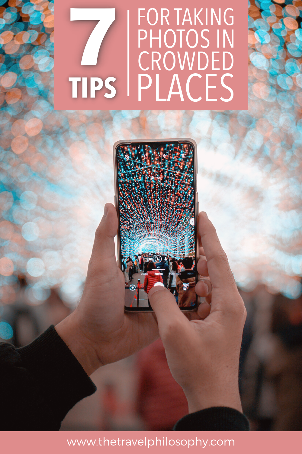 7 Tips for Taking Photos in Crowded Places