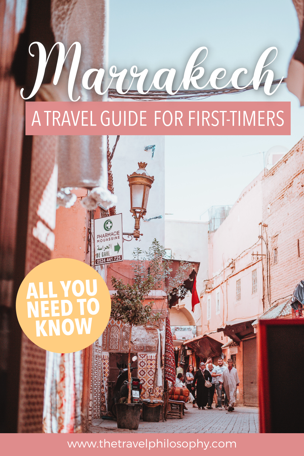A Marrakech Guide for First-Timers Pin